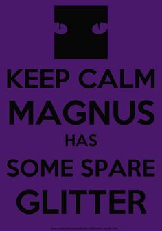 The Mortal Instruments; The Infernal Devices: Keep Calm #Magnus