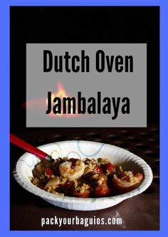 A simplified, delicious jambalaya recipe, perfect for camping or the kitchen!