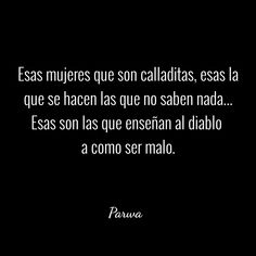 El que habla mucho, poco hace True Quotes, Words Quotes, Sayings, Midnight Thoughts, Positive Phrases, Pretty Quotes, Sarcasm Humor, Spanish Quotes, Life Motivation