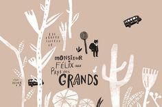 monsieur FELIX aux Pays des GRANDS by Chiachi