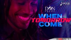 "Don Trent - When Tomorrow Comes ""2015 Soca"" (Crop Over) (Red Boyz Music)"