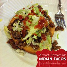 Almost Homemade: Indian Tacos | Just Wait Til You Have Kids