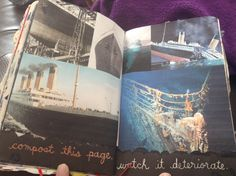 Wreck this Journal  Compost this page. watch it deteriorate Titanic