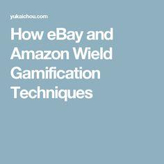 How eBay and Amazon Wield Gamification Techniques Ecommerce, Amazon, Ebay, Amazons, Riding Habit, E Commerce