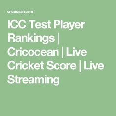 ICC Test Player Rankings | Cricocean | Live Cricket Score | Live Streaming