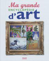 Ma Grande encyclopédie d'art