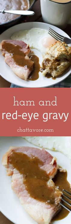ham and red eye gravy ham and red eye gravy are a classic southern ...