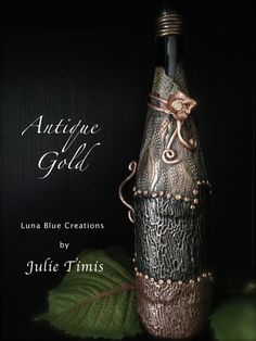 """Wine Bottle with Polymer Clay  """"Antique Gold"""" (DISPLAY)"""