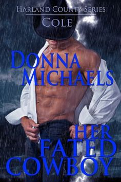 Her Fated Cowboy (Harland County Series) by Donna Michaels