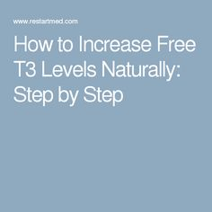 How to Increase Free Levels Naturally: Step by Step Thyroid Levels, Low Thyroid, Thyroid Issues, Thyroid Cancer, Thyroid Disease, Thyroid Health, Brain Health, Health And Nutrition, Health Tips