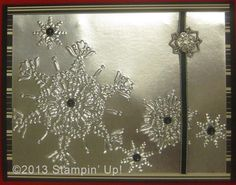 Stampin' Up! Cards - Foil Sheets, the Northern Flurry Embossing Folder, Frosted Finishes Embellishment
