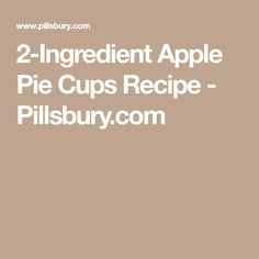 2-Ingredient Apple Pie Cups Recipe - Pillsbury.com