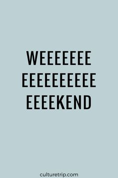 Weekend!!!