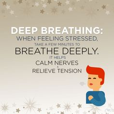 Relief Tip Of The Week: When feeling stressed, take a few minutes to breathe deeply. It helps calm nerves and relieve tension.