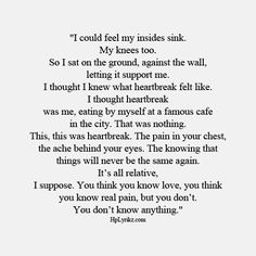 Hurts reading these words because they are so true. When we found you I sat on the ground, I felt like giving up. I just could not believe you were gone. First Love Quotes, Sad Quotes, Words Quotes, Wise Words, Quotes To Live By, Life Quotes, Inspirational Quotes, Sayings, Qoutes
