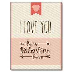I love you be my valentine forever valentine's day postcard online after you search a lot for where to buyHow to I love you be my valentine forever valentine's day postcard lowest price Fast Shipping and save your money Now! Funny Valentines Day Quotes, Cute Valentines Day Gifts, Be My Valentine, I Love You, My Love, Valentine's Day Quotes, Postcard Design, Save Your Money, Fotografia