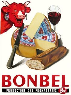 Laughing cow cheese  http://www.vintagevenus.com.au/products/vintage_poster_print-fd391