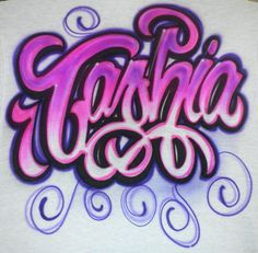 very girly name design airbrushed  ------------------------------------------- www.thetroublewit... The Trouble With Ink Custom airbrushing, printing, t-shirts, hats, canvas, anything you bring us. 4200 S Freeway #1043 817-305-1456 in La Gran Plaza (old Town Center Mall)