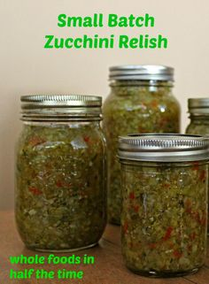 Preserve the Flavours of Fall with this Small Batch Zucchini Relish - Canning - Zucchini Zuchini Relish, Zucchini Relish Recipes, Canning Zucchini, Zucchini Pickles, Vegetable Recipes, Large Zucchini Recipes, Pickled Zucchini, Zuchinni Recipes, Jelly Recipes