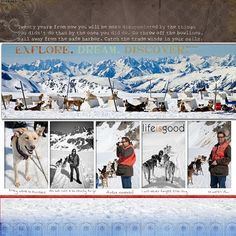 #Disney #Scrapbook Page Layout by Sharon - Alaskan #DisneyCruise Dog Sledding in Skagway - oh the view