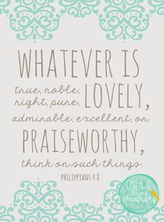 Whatever is True...Philippians 4:8 by CarlaGDesignandPhoto on Etsy