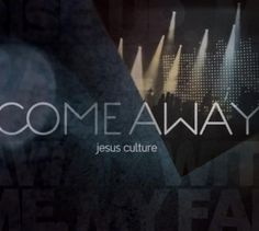 http://may3377.blogspot.com - Jesus Culture Band