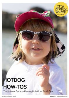 72ef6db684c8a Little Hotdog Watson - The Ultimate Guide to Keeping Little Ones Safe on  Your Next Beach