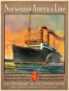 Norwegian America Line New York Norway 1924 - original vintage cruise travel poster by Frederick J. Hoertz for Norwegian America Line listed on AntikBar.co.uk Denmark Country, Finland Country, American Line, Vintage Boats, Wooden Boat Plans, Bus Travel, Art Graphique, Ship Art, Cruise Vacation