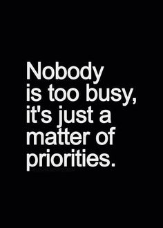 Wish I had seen this months ago... you were never too busy, just didn't care.