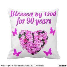 PRETTY 90TH BIRTHDAY FLORAL THROW PILLOW