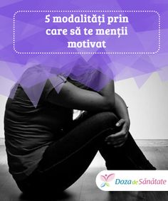 5 #modalități prin care să te menții #motivat  Îți vine greu să te menții motivat? Amintește-ți că trebuie să te iubești și să te #respecți pe tine #însuți. Trebuie să fii cel mai mare fan și #suporter al tău. Smoothie Fruit, Self Care, Psychology, Morale, Loosing Weight, Food, Food, Psicologia, Personal Care