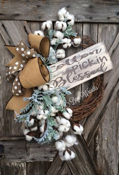 Cotton Wreath, Everyday Wreath, All Season Wreath, Deco Mesh Wreath, Door Decor  Cotton Pickin Blessed~  Let your door do the talking- and it will do it beautifully! The sign was made by The Rusted Chick- check out this Etsy shop for beautiful handmade signs. Made on a Grapevine base and filled with lush greens & cotton sprays, rustic burlap ribbons and the lovely wooden sign. Ready to ship in 1 week.