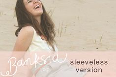 Banksia sewalong: sleeveless version