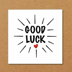 Good Luck Card - exams, driving test, new job, challenge, university - minimalist star burst heart black red Exam Wishes Good Luck, Best Wishes For Exam, Good Luck For Exams, All The Best Wishes, Good Luck Cards, Good Luck To You, Messages For Friends, Wishes Messages, Exam Messages