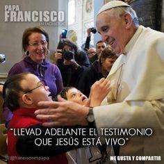 """""""Llevad adelante el testimonio que Jesús está vivo"""""""