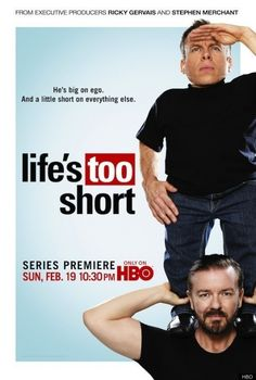 Life's too Short created by Warwick Davis, Ricky Gervais, Stephen Merchant.  With Warwick Davis, Ricky Gervais, Stephen Merchant, Rosamund Hanson. The show centers on Warwick Davis in his day-to-day life, complete with the frustrations he faces.