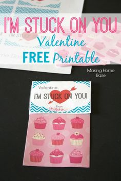 """Print FREE Valentine Printables for your kids. """"I'm stuck on you"""" is the perfect non-candy treat!"""