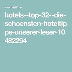 hotels--top-32--die-schoensten-hoteltipps-unserer-leser-10482294