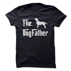 The DogFather!  - custom sweatshirts #Tshirt #style