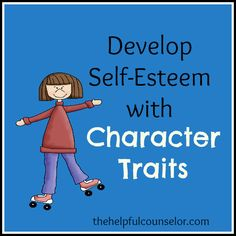 Increase feelings of self-worth and competence through the identification of personal character traits. Help kids to stop comparing themselves to others.