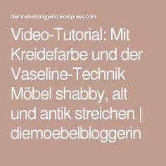 kuchenmobel streichen mit kreidefarbe : Video-Tutorial: Mit Kreidefarbe und der Vaseline-Technik M?bel shabby ...