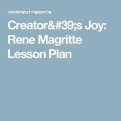 Creator's Joy: Rene Magritte Lesson Plan