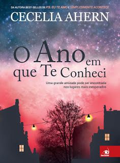 O Ano em que te conheci by Cecelia Ahern - Books Search Engine I Love Books, Good Books, Books To Read, My Books, This Book, Forever Book, World Of Books, Funny Design, Romance Books