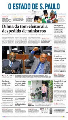 Capa de hoje: Dilma dá tom eleitoral a despedida de ministros http://oesta.do/1bjVLmp