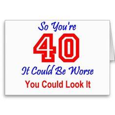 58 Super Ideas Birthday Wishes Funny Happy Birthday Sis, 40th Birthday Quotes, 40th Birthday Cards, Birthday Wishes Funny, Husband Birthday, Birthday Greetings, Birthday Invitations, Birthday Signs, 40 Birthday