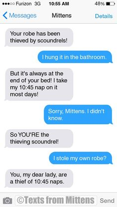 NEW Daily Mittens: The Robe Edition More Mittens: http://textsfrommittens.com/ Order Mittens' book: http://amzn.to/1BVvMmB