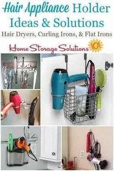 Hair appliance holder ideas and solutions, including for hair dryers, curling irons and flat irons, to get these items off your bathroom counters and more handy for use on Home Storage Solutions 101 Curling Iron Storage, Hair Dryer Storage, Curling Iron Holder, Hair Dryer Holder, Hair Tool Storage, Flat Iron Holder, Hair Tool Organizer, Bathroom Storage Solutions, Bathroom Organization