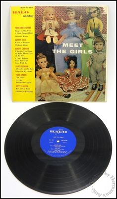 Meet The Girls, Halo 50254, 1957 - Vintage Vinyl Record - Doll Collector Cover!
