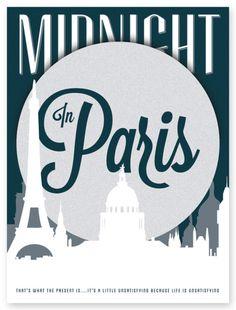 Midnight in Paris [Woody Allen, Movies 9 Posters 9 Days Author: Brandon Roosa Minimal Movie Posters, Film Posters, Type Posters, Cinema Posters, Woody Allen, Blue Valentine Movie, Midnight In Paris, I Love Paris, Alternative Movie Posters