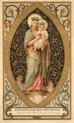 Notre Dame du Sacré-Cœur - A French holy card of Our Lady of the Sacred Heart. Notre Dame du Sacré-Cœur - A French holy card of Our Lady of the Sacred Heart. Religious Images, Religious Icons, Religious Art, Holy Mary, Catholic Art, Catholic Saints, Santas Vintage, Vintage Holy Cards, Blessed Mother Mary